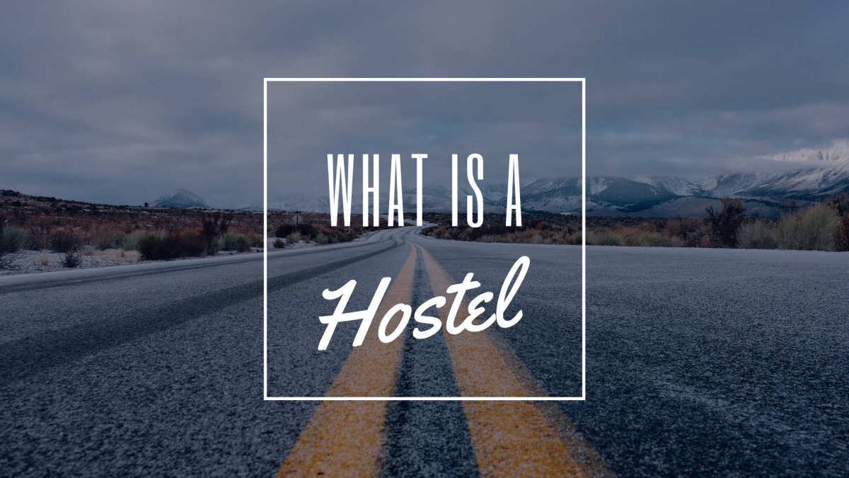 What is a Hostel?